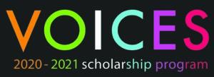 Voices Scholarship Program Applications DUE